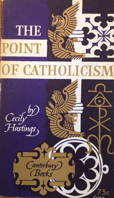 Image for The point of Catholicism (Canterbury Books)