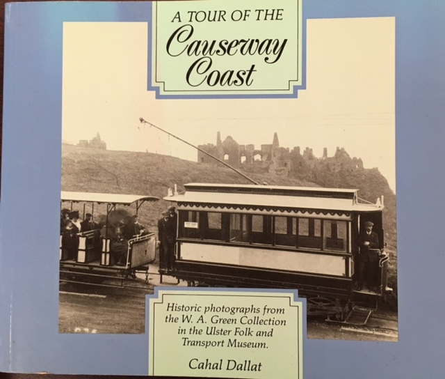 Image for Tour of the Causeway Coast: Historic Photographs from the W.A.Green Collection