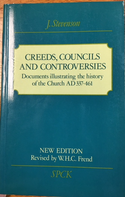 Image for Creeds, Councils and Controversies: Documents illustrating the history of the Church AD 337-461