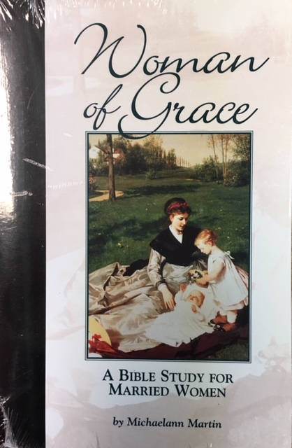 Image for Woman of Grace: A Bible Study for Married Women