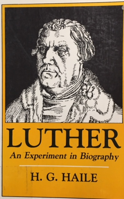 Image for Luther: An Experiment in Biography