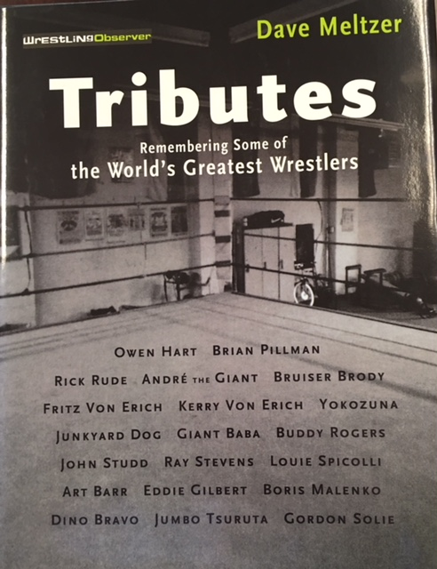 Image for Tributes: Remembering Some of the World's Greatest Wrestlers