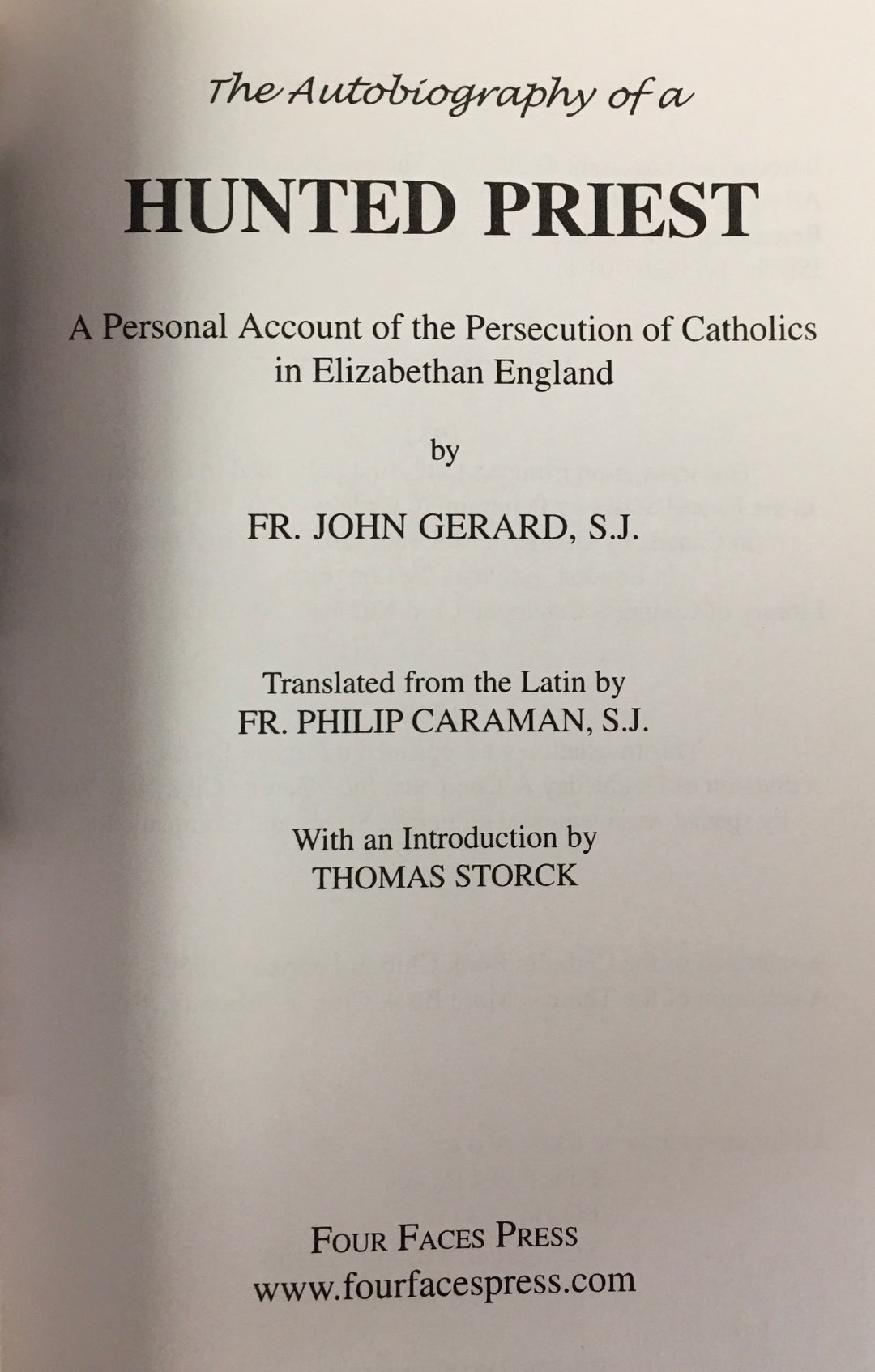 Image for The Autobiography of a Hunted Priest: A Personal Account of the Persecution of Catholics in Elizabethan England