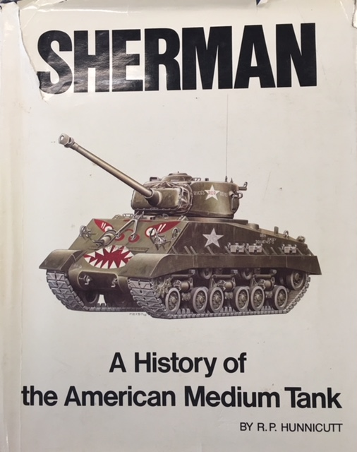 Image for Sherman: A History of the American Medium Tank