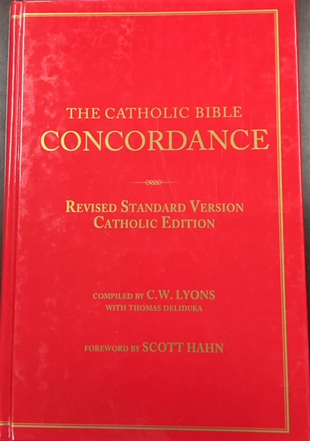 Image for The Catholic Bible Concordance for the Revised Standard Version Catholic Edition  - 2nd Edition (RSV-CE)