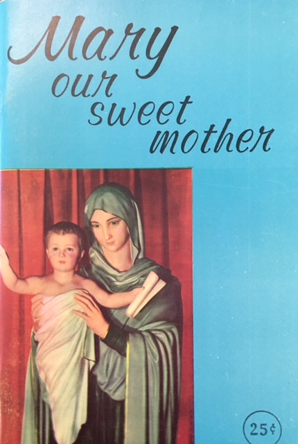 Image for Mary, Our Sweet Mother