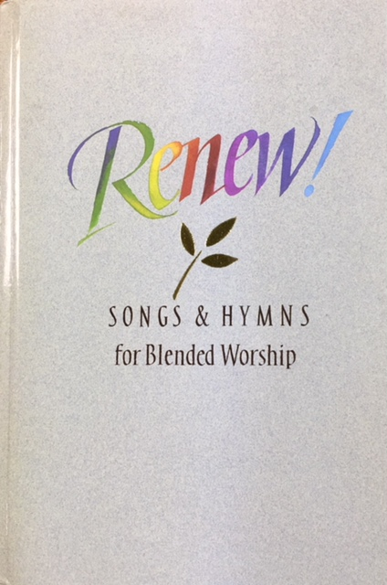 Image for Renew: Songs and Hymns for Blended Worship (Singer's Edition)