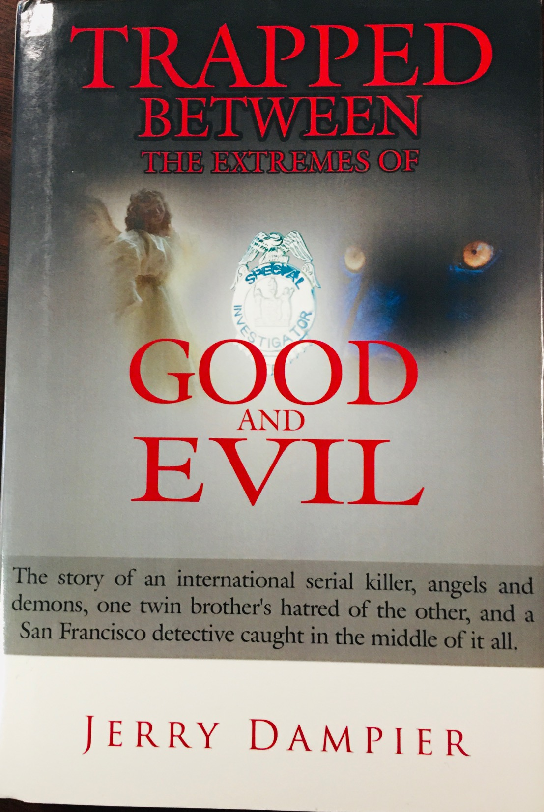Image for Trapped Between The Extremes Of Good And Evil