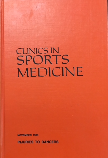 Image for Clinics in Sports Medicine, Symposium on Injuries to Dancers (Volume 2/ Number 3 - November 1983)