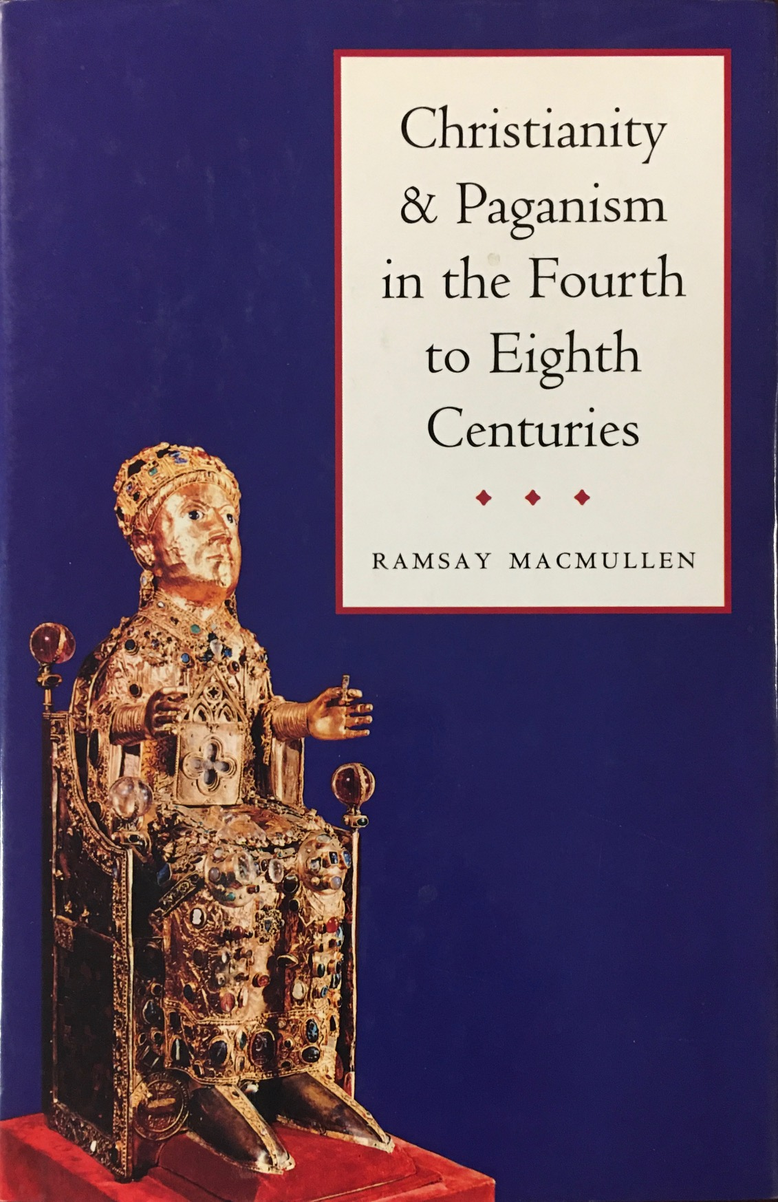Image for Christianity and Paganism in the Fourth to Eighth Centuries