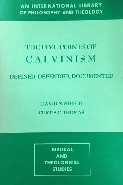 Image for The Five Points of Calvinism: Defined, Defended, Documented