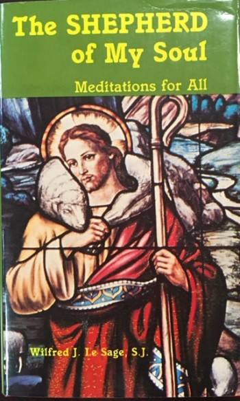 Image for The Shepherd of My Soul: Meditations For All