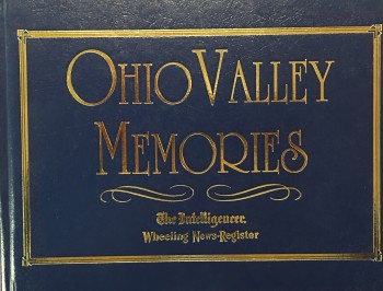 Image for Ohio Valley Memories. . . Celebrate Our Heritage