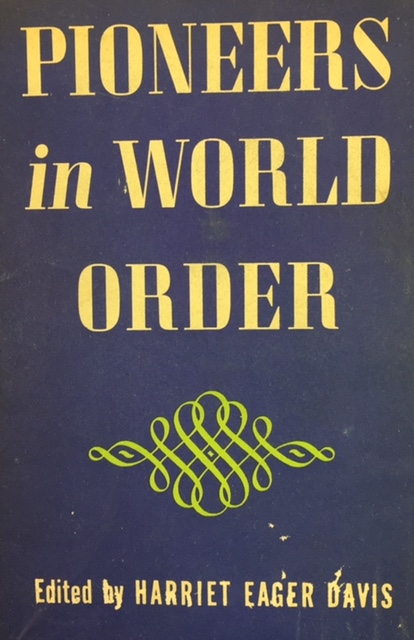 Image for Pioneers in World Order: An American appraisal of the League of Nations