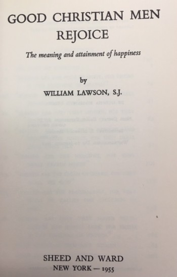 Image for Good Christian Men Rejoice: The Meaning and Attainment of Happiness