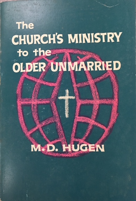 Image for The Church's Ministry to the Older Unmarried