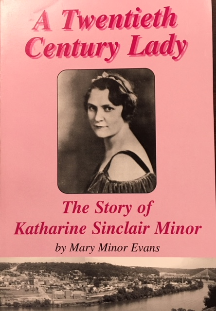Image for A Twentieth Century Lady: The Story of Katharine Sinclair Minor