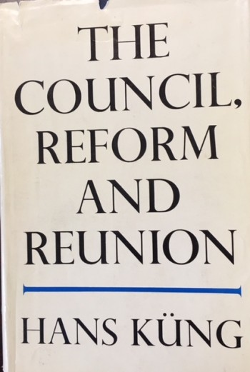 Image for The Council, Reform and Reunion