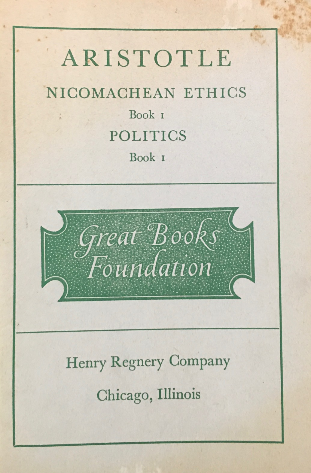 Image for Nicomachean Ethics, Book 1 / Politics, Book 1 (Great Books Foundation)