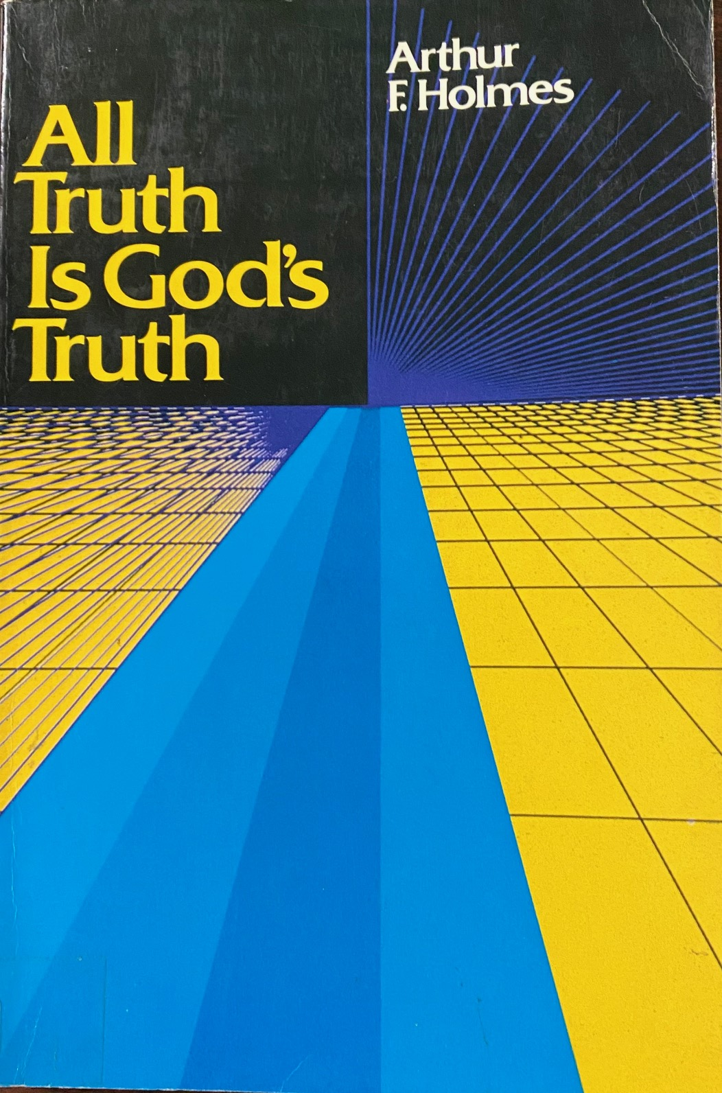Image for All Truth Is God's Truth