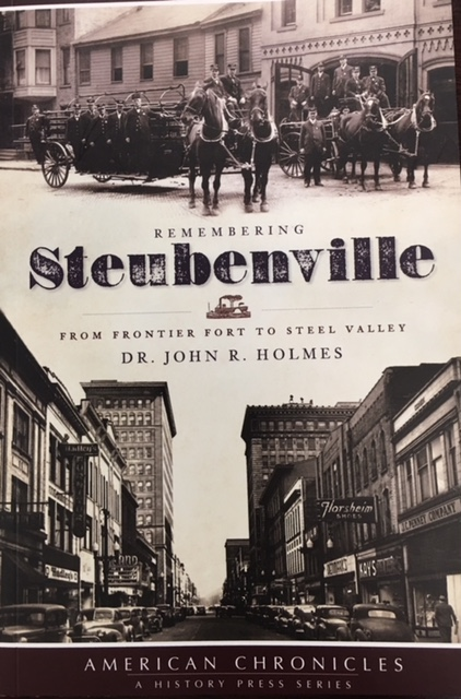 Image for Remembering Steubenville (Oh): From Frontier Fort To Steel Valley (American Chronicles (History Press))