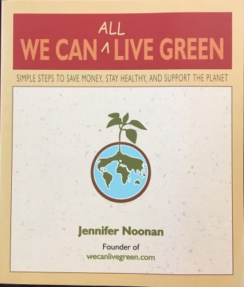 Image for We Can All Live Green: Simple Steps to Save Money, Stay Healthy, and Support the Planet