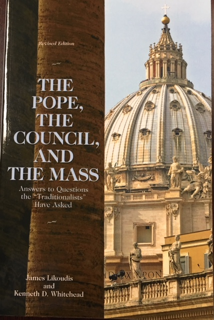 Image for The Pope, the Council, and the Mass, Revised Edition