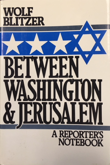 Image for Between Washington and Jerusalem: A Reporter's Notebook