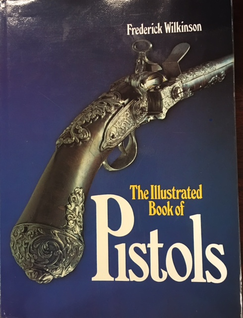 Image for The Illustrated Book of Pistols