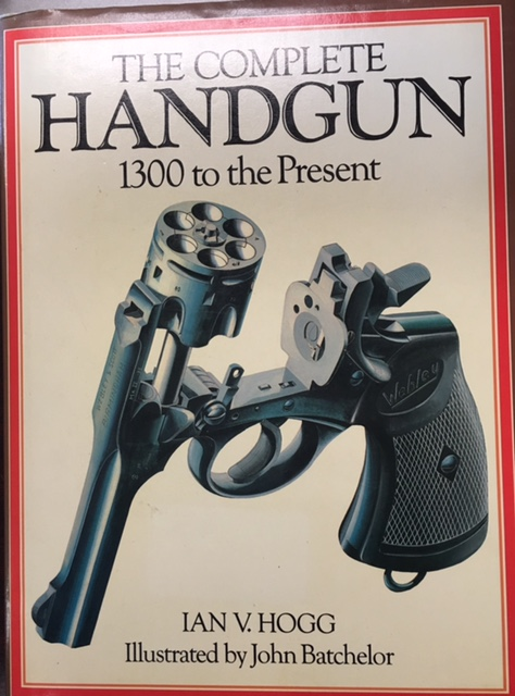 Image for The Complete Handgun: 1300 to the Present