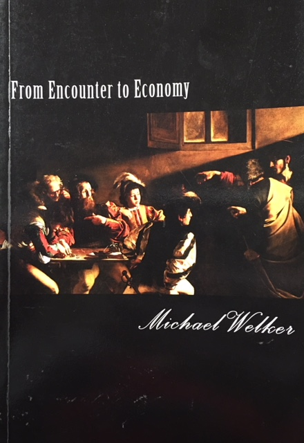Image for From Encounter to Economy: The Religious Significance of Economic Experience