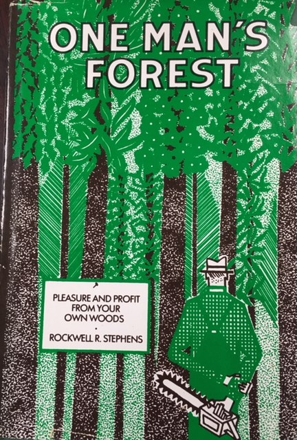 Image for One Man's Forest (Pleasure and Profit From Your Own Woods)