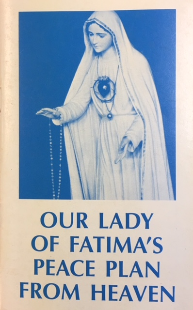 Image for Our Lady of Fatima's Peace Plan from Heaven