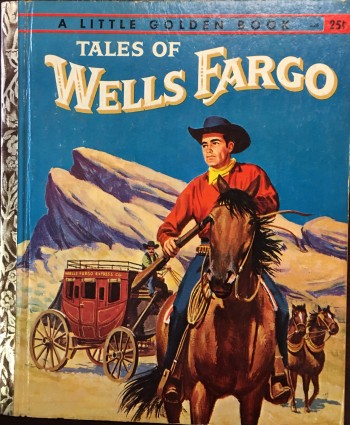 Image for Tales of Wells Fargo Danger at Mesa Flats (A Little Golden Book)