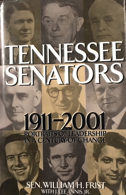 Image for Tennessee Senators 1911-2001: Portraits of Leadership in a Century of Change