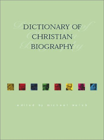 Image for The Dictionary of Christian Biography (Reference Works)