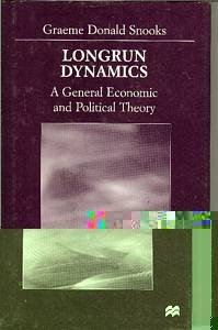 Image for Longrun Dynamics: A General Economic and Political Theory