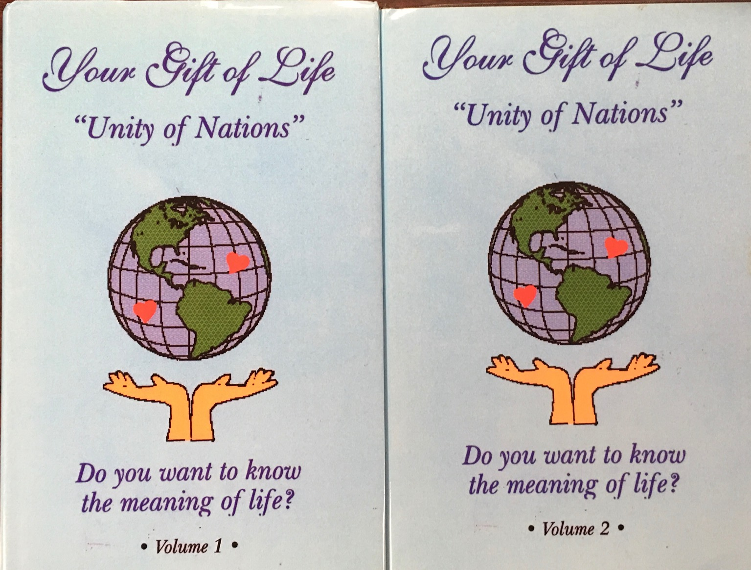 Image for Your Gift of Life: 'Unity of Nations' (2 Volume Set)
