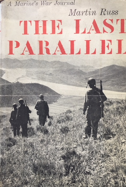 Image for The Last Parallel: A Marine's War Journal