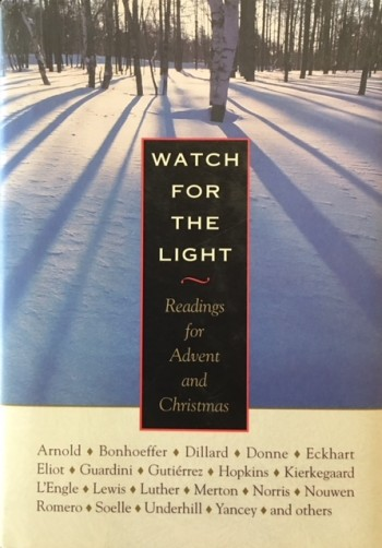 Image for Watch for the Light: Readings for Advent and Christmas