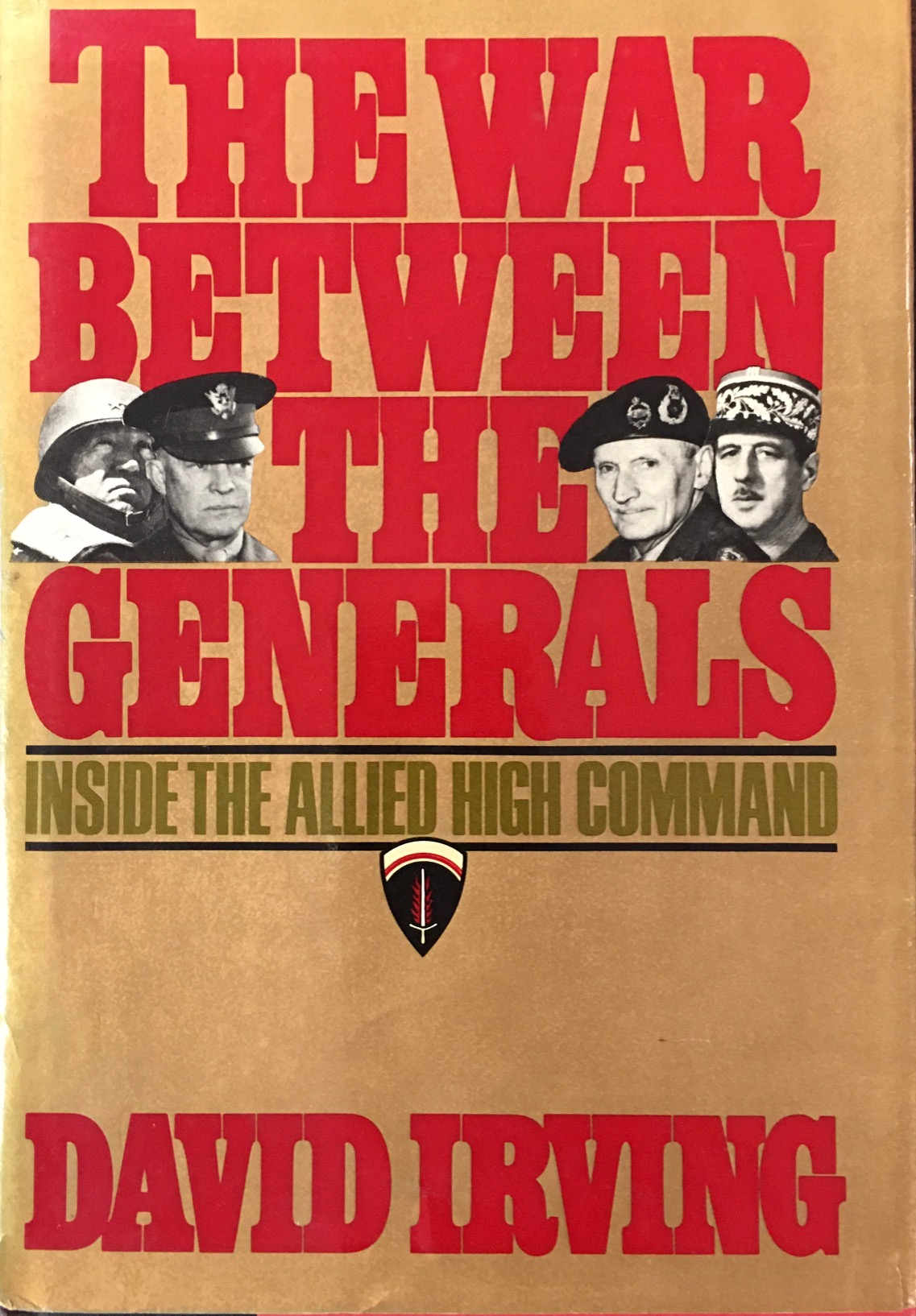 Image for The War Between the Generals: Inside the Allied High Command
