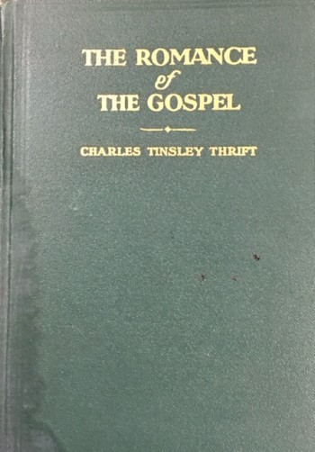 Image for The Romance Of The Gospel, Volume 1 - Out Of Asia