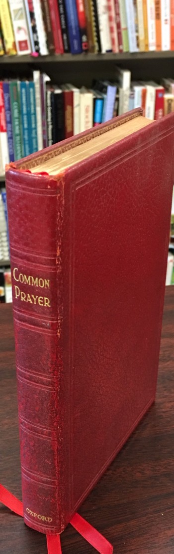 Image for The Book of Common Prayer and Administration of the Sacraments and Other Rites and Ceremonies of the Church According to the Use of the Protestant Episcopal Church in the United States of America. Together with The Psalter or Psalms of David