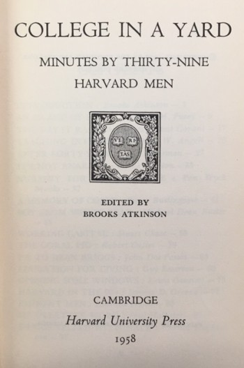 Image for College In A Yard: Minutes By Thirty-Nine Harvard Men [Signed]