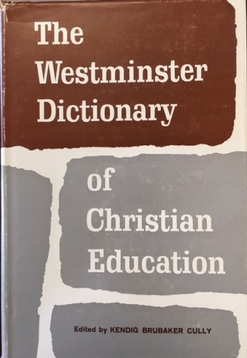 Image for Westminster Dictionary of Christian Education