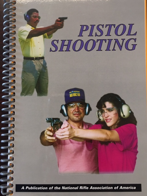 Image for Basics of Pistol Shooting: NRA Handbook (Revised July 2008)