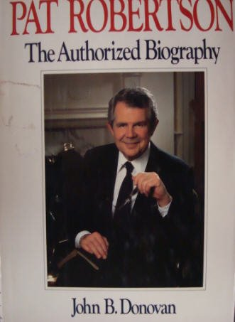 Image for Pat Robertson: The Authorized Biography