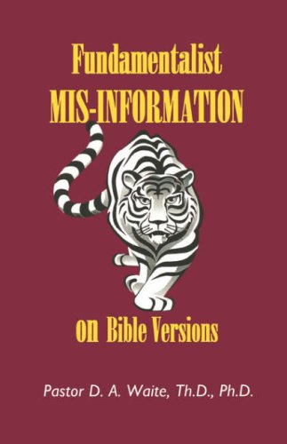 Image for Fundamentalist Mis-Information on Bible Versions