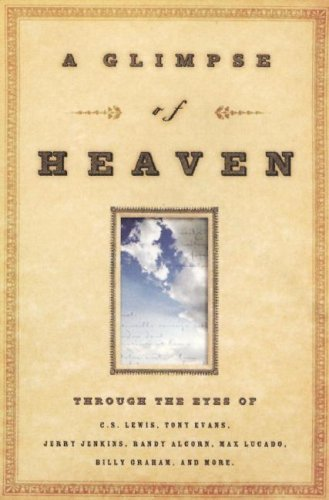 Image for A Glimpse of Heaven: Through the Eyes of
