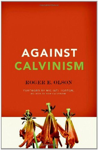Image for Against Calvinism